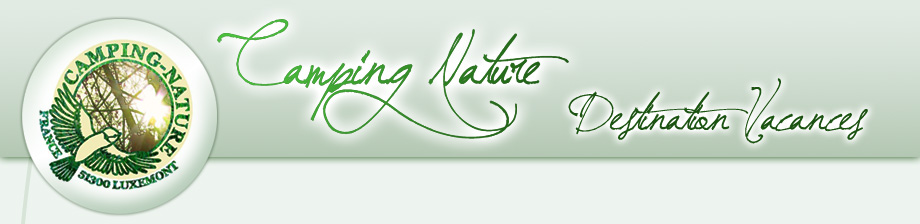 CAMPING NATURE - Destination Vacances